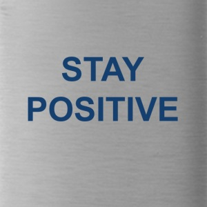 Stay positive - Water Bottle