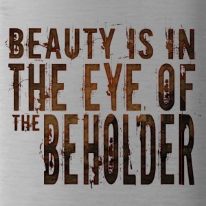 Beauty is in the mind of the beholder - Water Bottle