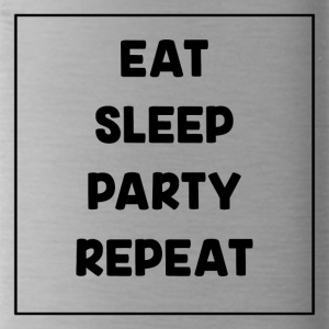 Eat, Sleep, Party, Repeat! - Trinkflasche