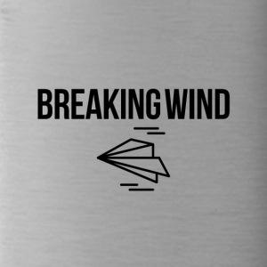 Breaking wind - Trinkflasche