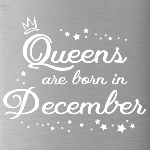 QUEENS ARE BORN IN DECEMBER - Trinkflasche