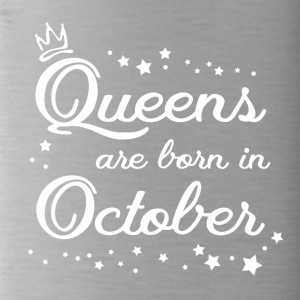 QUEENS ARE BORN IN OCTOBER - Trinkflasche