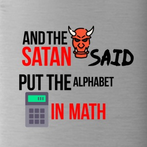 Satan worked with mathematics - Water Bottle