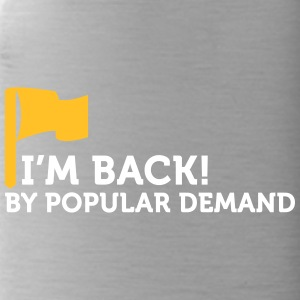 I'm Popular And In Demand! - Water Bottle