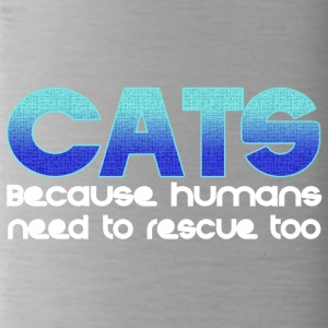 Cats because humans also have to be saved - Water Bottle