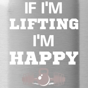 If I'm Lifting I'm Happy Fitness T-Shirt - Trinkflasche