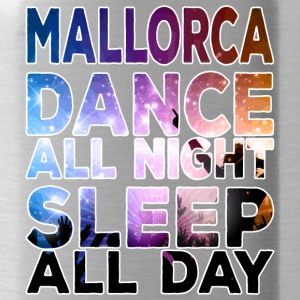 MALLORCA - Dance all night sleep all day - Trinkflasche