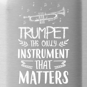 Trumpet the only instrument that matters - Water Bottle