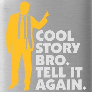 Cool Story Brother. Tell It Again. - Water Bottle