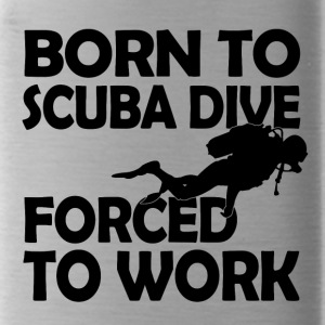born to scuba dive - Trinkflasche