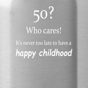 Never too late for a happy childhood - Water Bottle