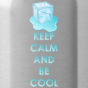 Keep calm and be cool - Trinkflasche