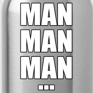 Man man man... - Drinkfles