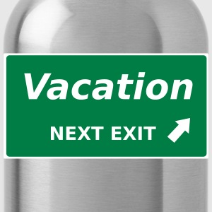 Vacation next Exit - Water Bottle