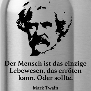Twain: Man is the only living being that is - Water Bottle