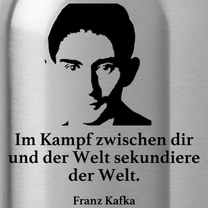 Kafka: In the fight between you and the world secondary - Water Bottle