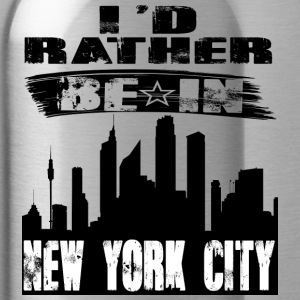 Gift Id rather be in New York City - Water Bottle