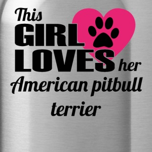 HUND DOG THIS GIRL LOVES GESCHENK American pitbull - Trinkflasche