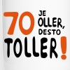 70 - Je oller desto toller - Thermobecher