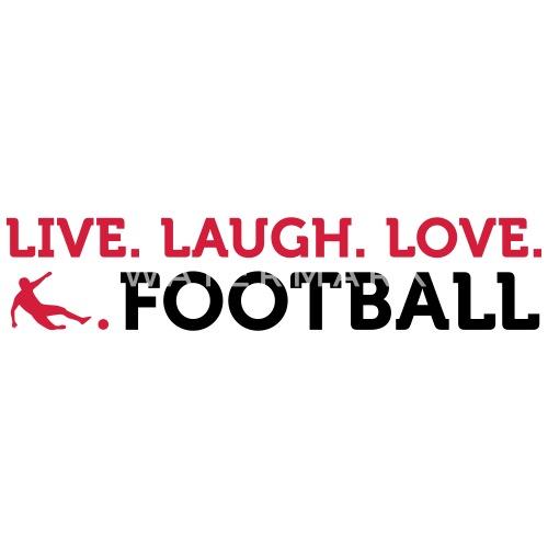 fodbold citater Fodbold Citater: Lebe. Lache. Kærlighed. Fodbold. Termokrus  fodbold citater