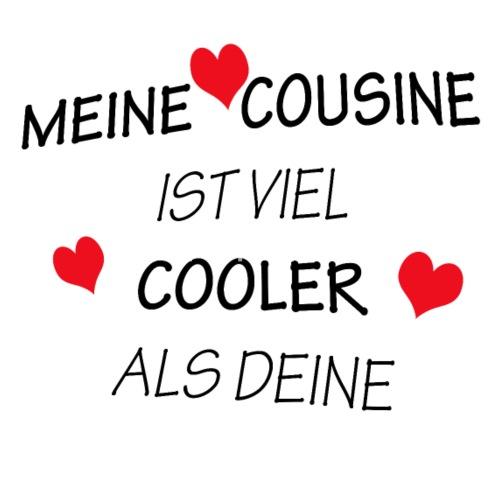 Meine Cousine Ist Viel Cooler Als Deine Spruch Thermobecher