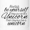 Always be a Unicorn - Termosmugg