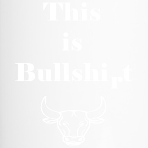 This is Bullshirt - Travel Mug