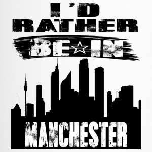 Gift Id rather be in Manchester - Travel Mug