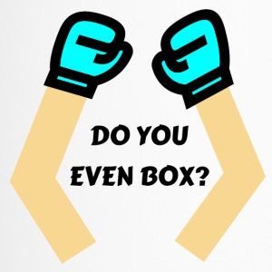 Do You Even Box ? - Travel Mug