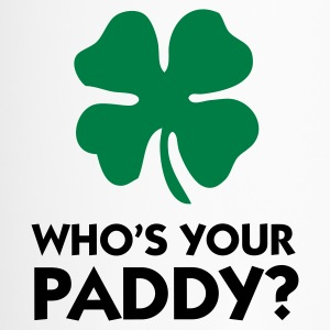 Who s your Paddy?