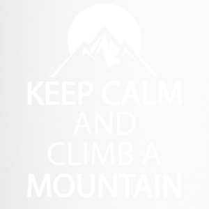 Keep calm and climb a mountain - Thermobecher