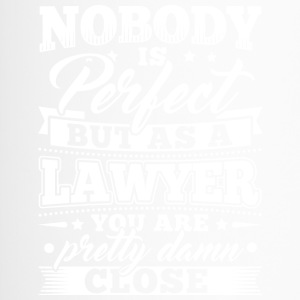 Funny Lawyer Attorney Shirt Nobody Perfect - Thermobecher