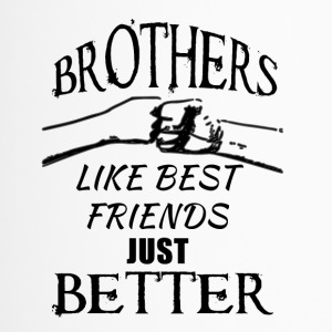 Brothers better than best friends black - Thermobecher
