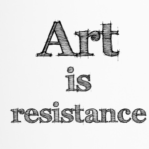 art is resistance 2 - Mug thermos