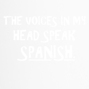 The voice in my brain speaks Spanish - Travel Mug