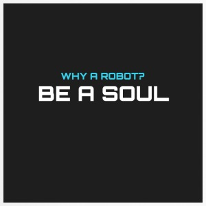 Why a robot? BE IN SOUL - Travel Mug
