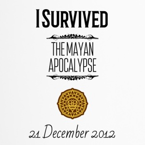 I survived the Mayan Apocalypse - Travel Mug