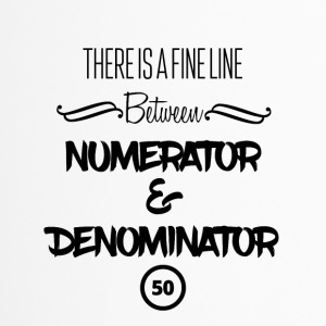 There is a fine line - numerator and denominator - Travel Mug