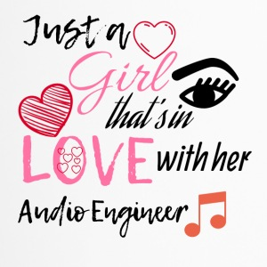 Just a girl that's in love with her Audio Engineer - Thermobecher