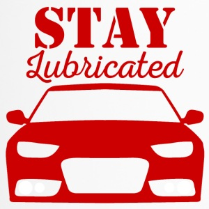 Mechaniker: Stay Lubricated - Thermobecher