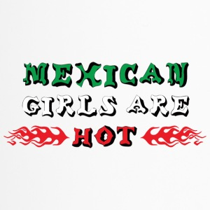 Mexican Girls Are Hot - Travel Mug