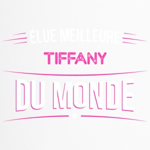 Tiffany t shirt drole pour Tiffany - Mug thermos