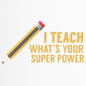 Lehrer / Schule: I teach. What´s your super power? - Thermobecher