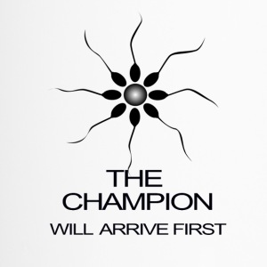 THE CHAMPION WILL ARRIVE FIRST - Travel Mug