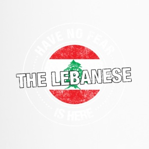 Avez-No Fear The Lebanese Is Here - Mug thermos
