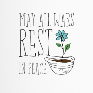 May All Wars Rest In Peace - Thermobecher