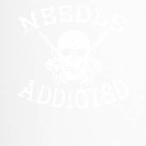 needle addicted tattoo tätowiert nadel sehnsucht - Thermobecher