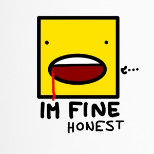 I'm fine....honest - Travel Mug