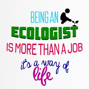 Being an ecologist is more than a job - Travel Mug