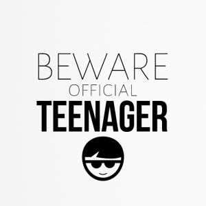 Beware of the official teenager - Thermobecher
